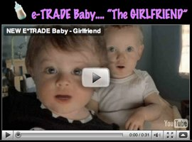 funny the girlfriend video of the e-trade etrade babies